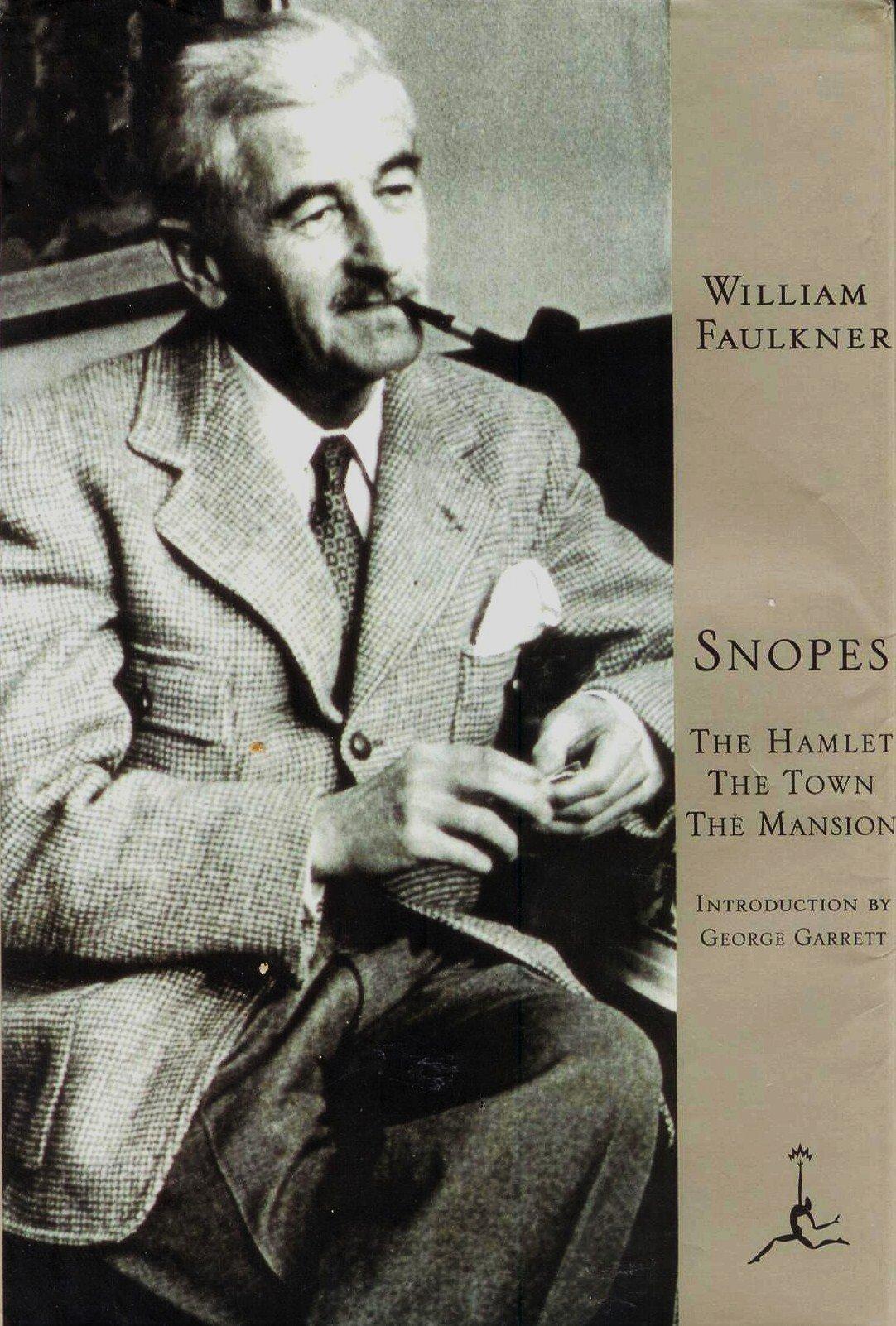 Snopes: A Trilogy (Snopes Trilogy): William Faulkner, George