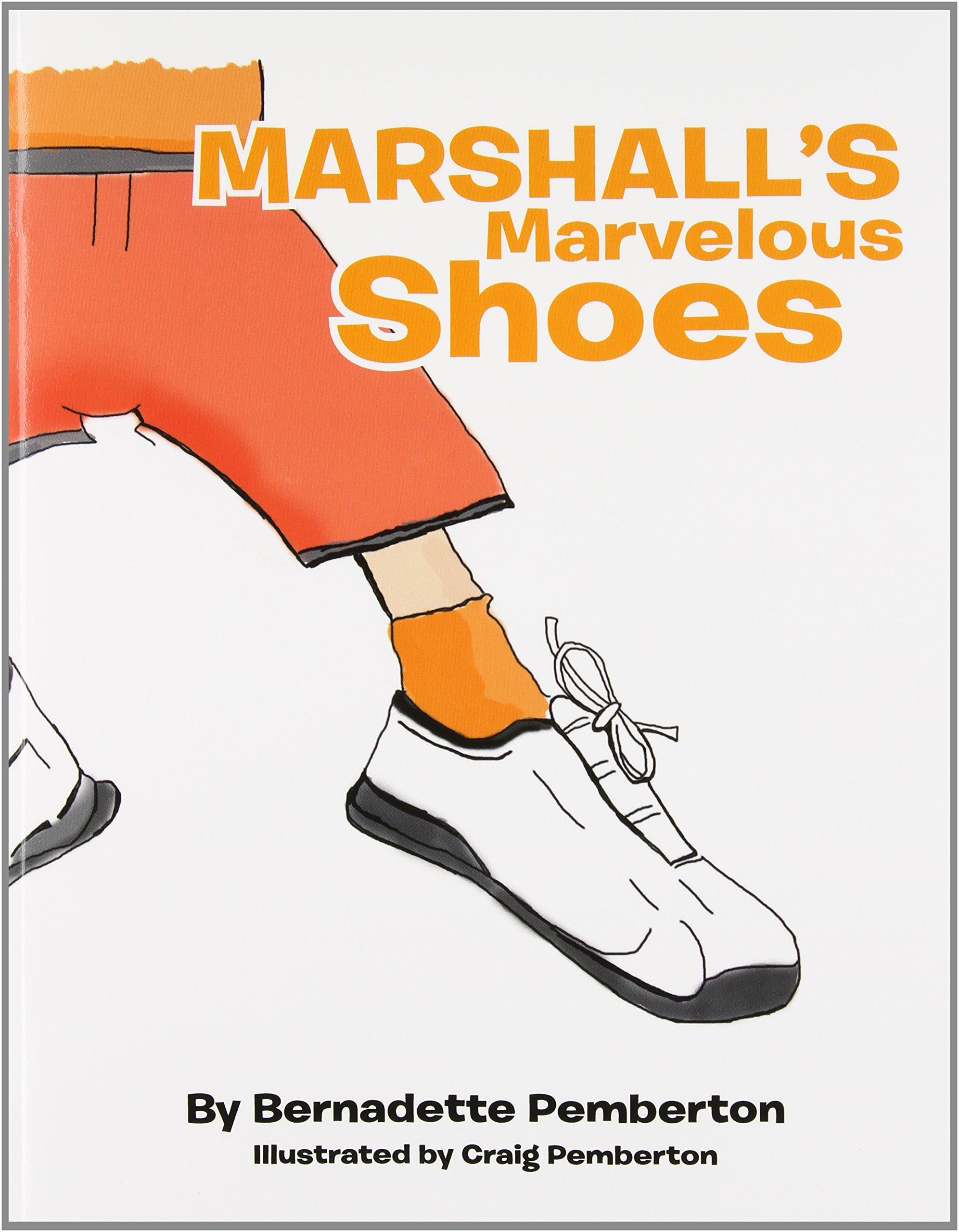 2c6f96c66f25 Amazon.com  Marshall s Marvelous Shoes (9781477143094)  Bernadette ...