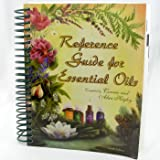 Reference Guide for Essential Oils Tenth Edition, October 2006