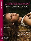 Silfrida, la schiava di Roma (Odissea Romantica)