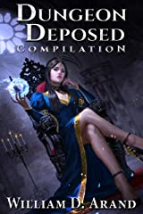 Dungeon Deposed: Compilation: Dark Lord's Landing (Books 1-3) Kindle Edition