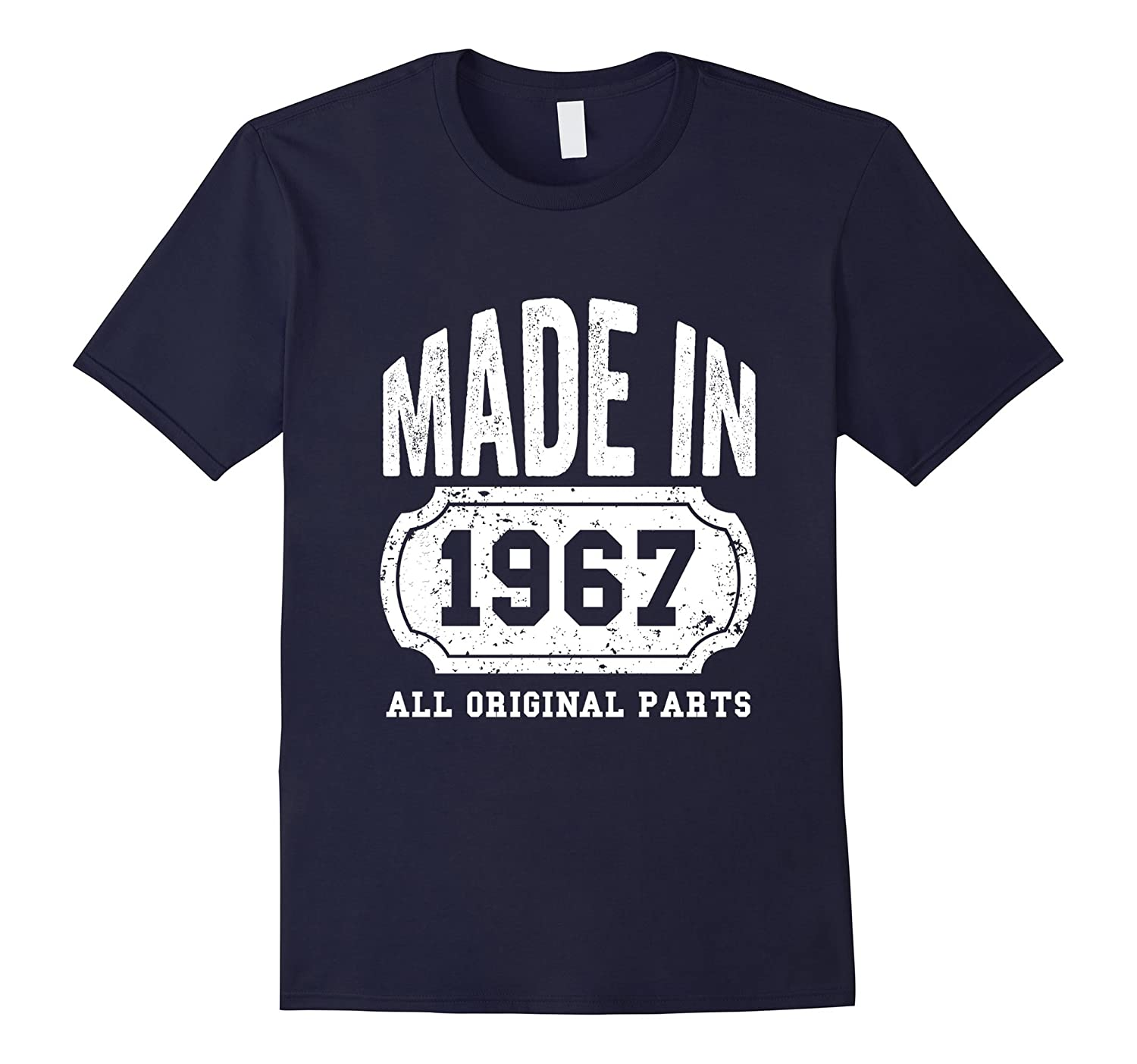 50th Birthday Gift, Made in 1967 All Original Parts Shirt