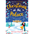 Christmas at the Palace: Your heartwarming, feel-good read of Christmas 2018!