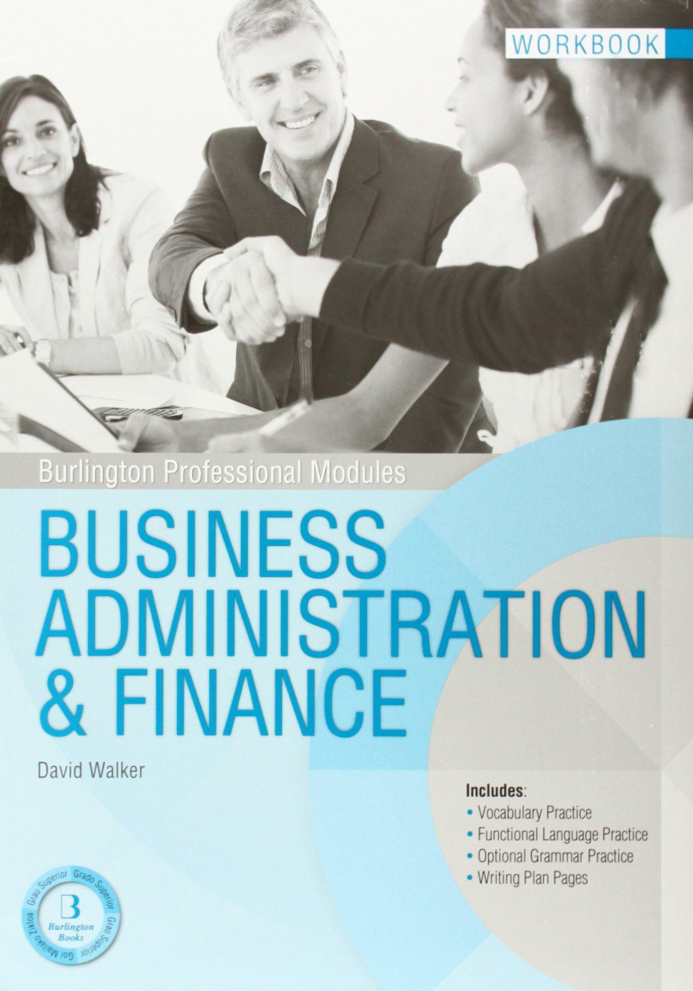 BUSINESS ADMINISTRATION FINANCE WB Burlington Tapa blanda – 1 ene 2013 UNKNOWN BURLINGTON BOOKS ESPA¥A S.L. 9963510566