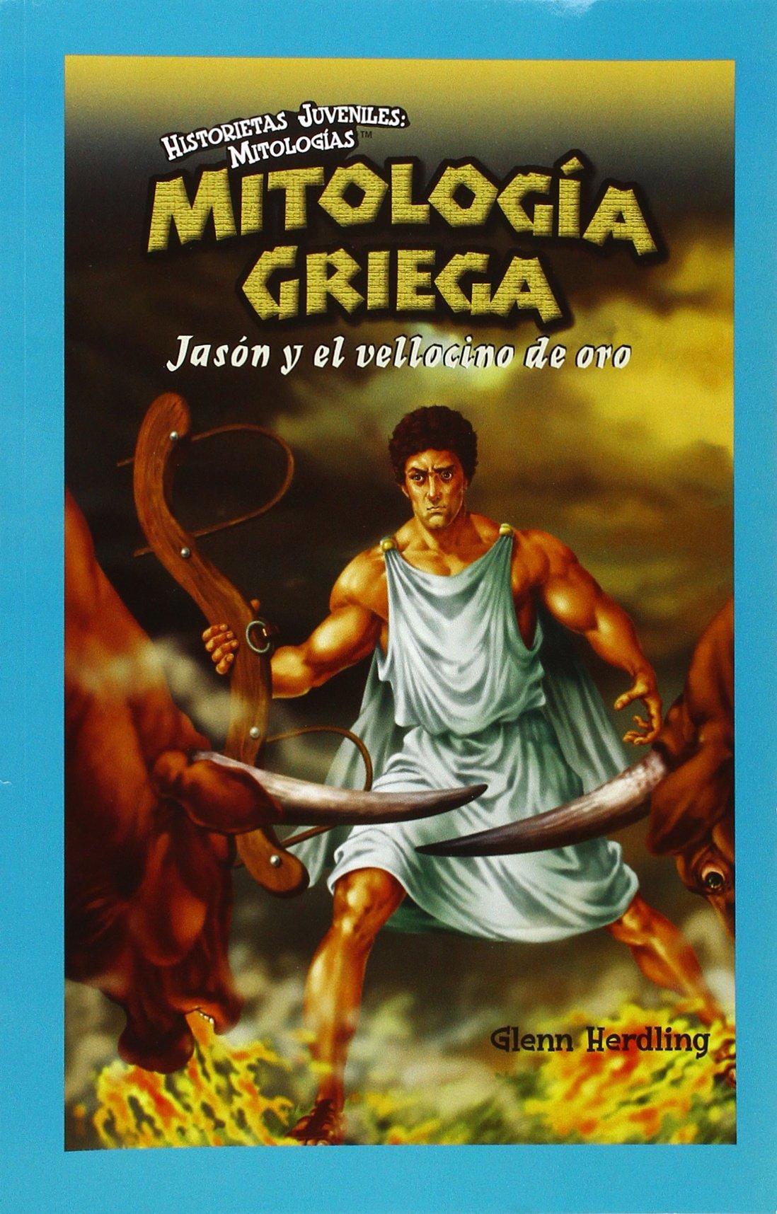 Mitologia Griega: Jason y El Vellocino de Oro Historietas Juveniles. Mitologias: Amazon.es: Glenn Herdling: Libros