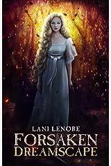 Forsaken Dreamscape: (Nevermor #2) Kindle Edition