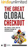 The Great Global Check Out: Millennials, iGens, and the Growing Epidemic of Disengagement