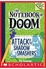Attack of the Shadow Smashers: A Branches Book (The Notebook of Doom #3) Kindle Edition