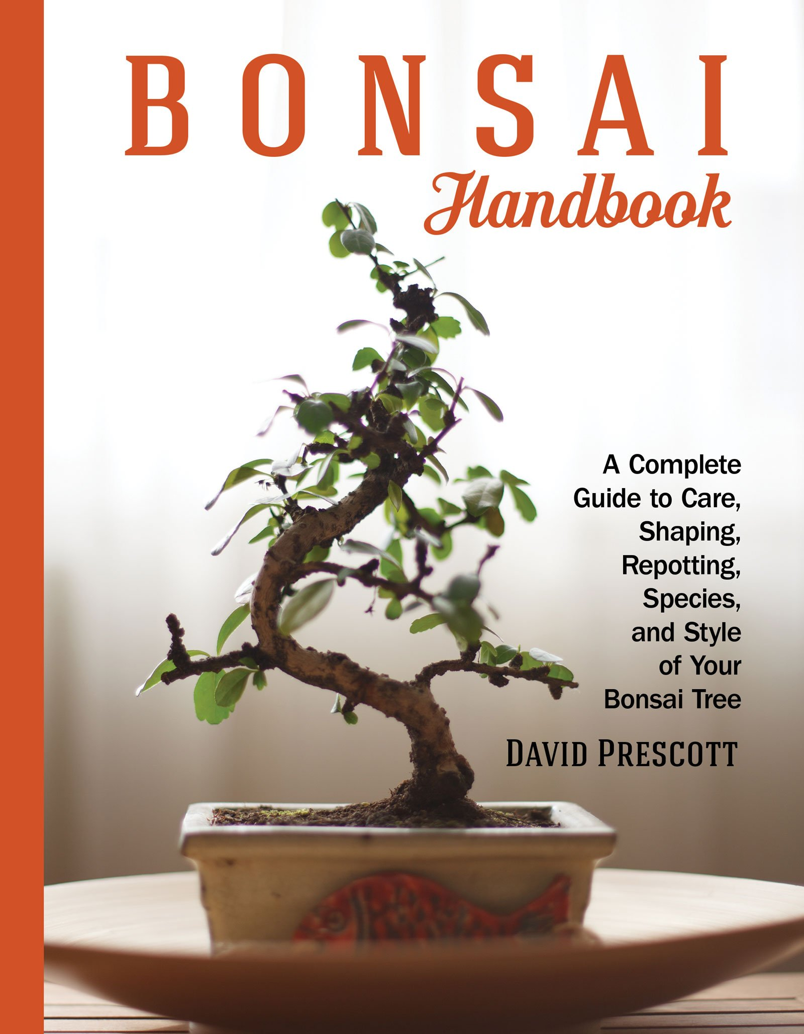 Buy Bonsai Handbook A Complete Guide To Care Shaping Repotting Species And Style Of Your Bonsai Tree Book Online At Low Prices In India Bonsai Handbook A Complete Guide To Care