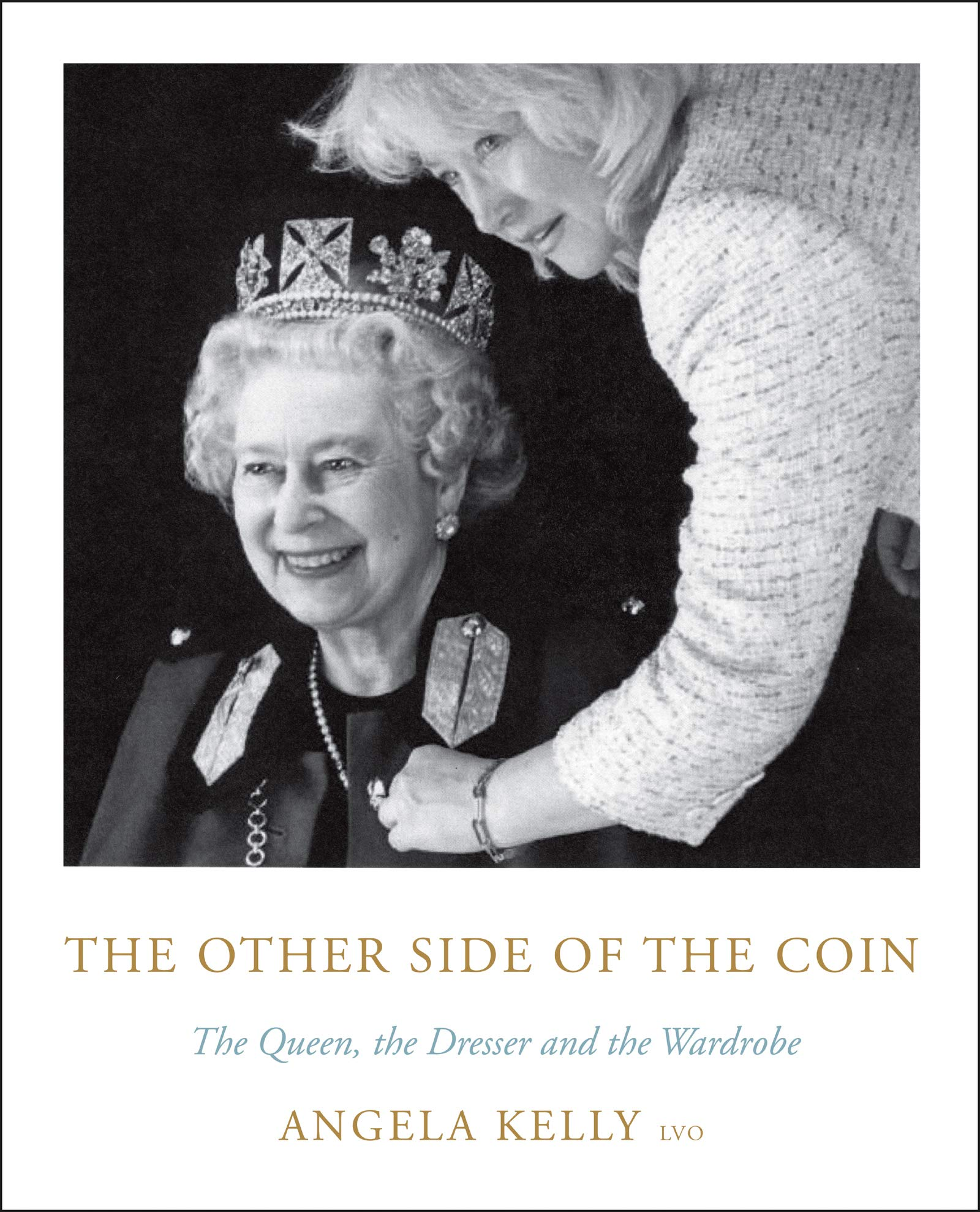 The Other Side of the Coin: The Queen, the Dresser and the Wardrobe by Harper