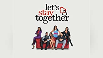 Let's Stay Together Season 1