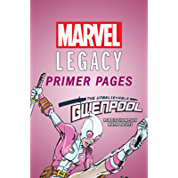 Gwenpool, The Unbelievable - Marvel Legacy Primer Pages (Gwenpool, The Unbelievable (2016-2018)) (English Edition)