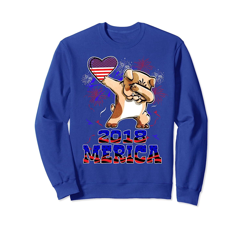2018 Merica Sweatshirt Dabbing Bulldog Independence Day Gift- TPT