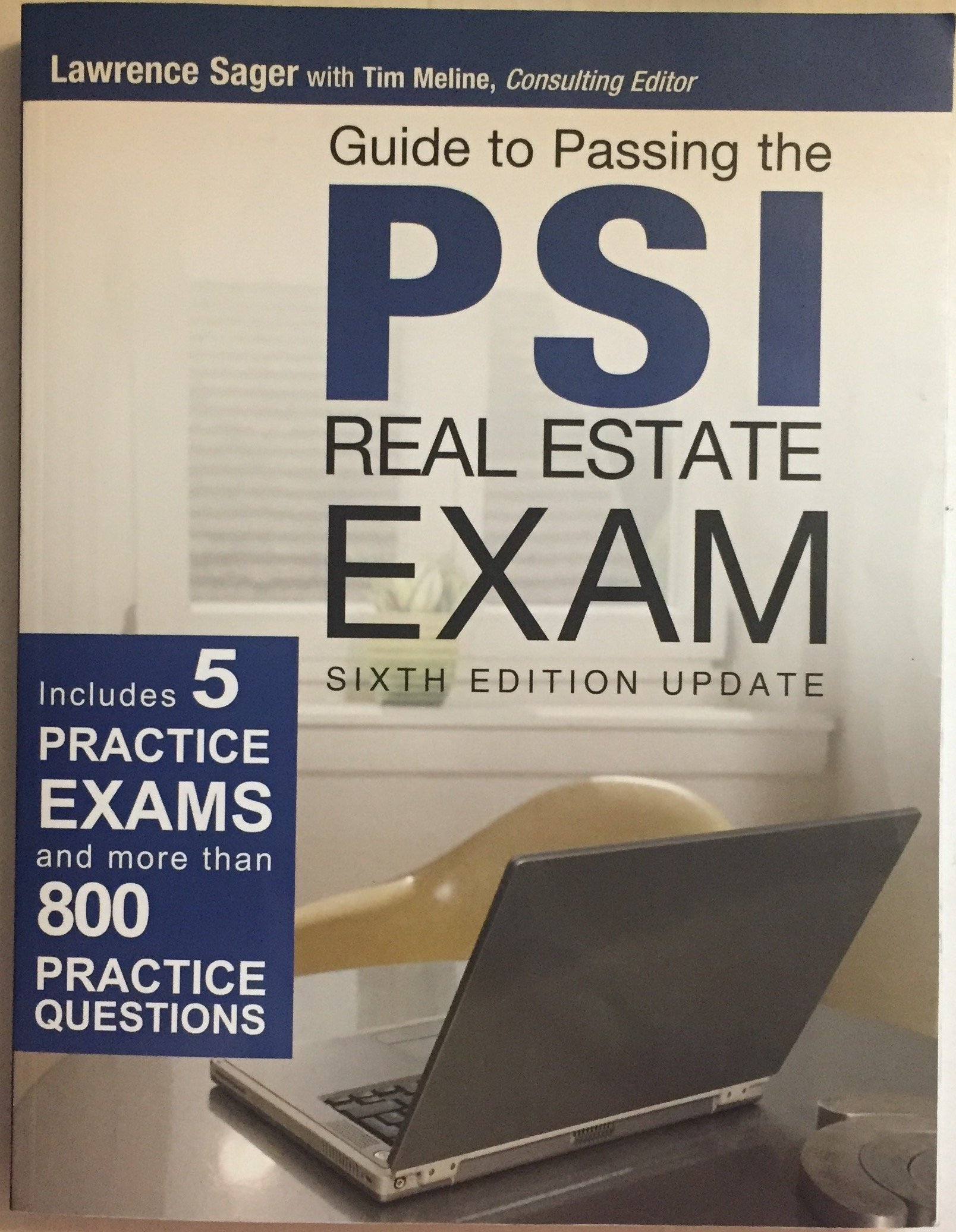 Guide to Passing Psi Real... Updated: Consulting Editor Lawrence Sager with  Ti: 9781427721389: Amazon.com: Books