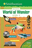 Smithsonian Readers: World of Wonder Level 3 (Smithsonian Leveled Readers)