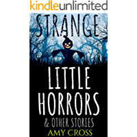 Strange Little Horrors and Other Stories book cover