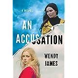 An Accusation: A Novel