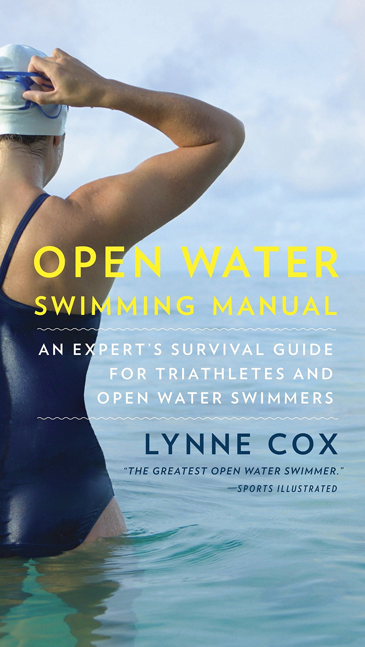Download Open Water Swimming Manual: An Expert's Survival Guide for Triathletes and Open Water Swimmers pdf epub