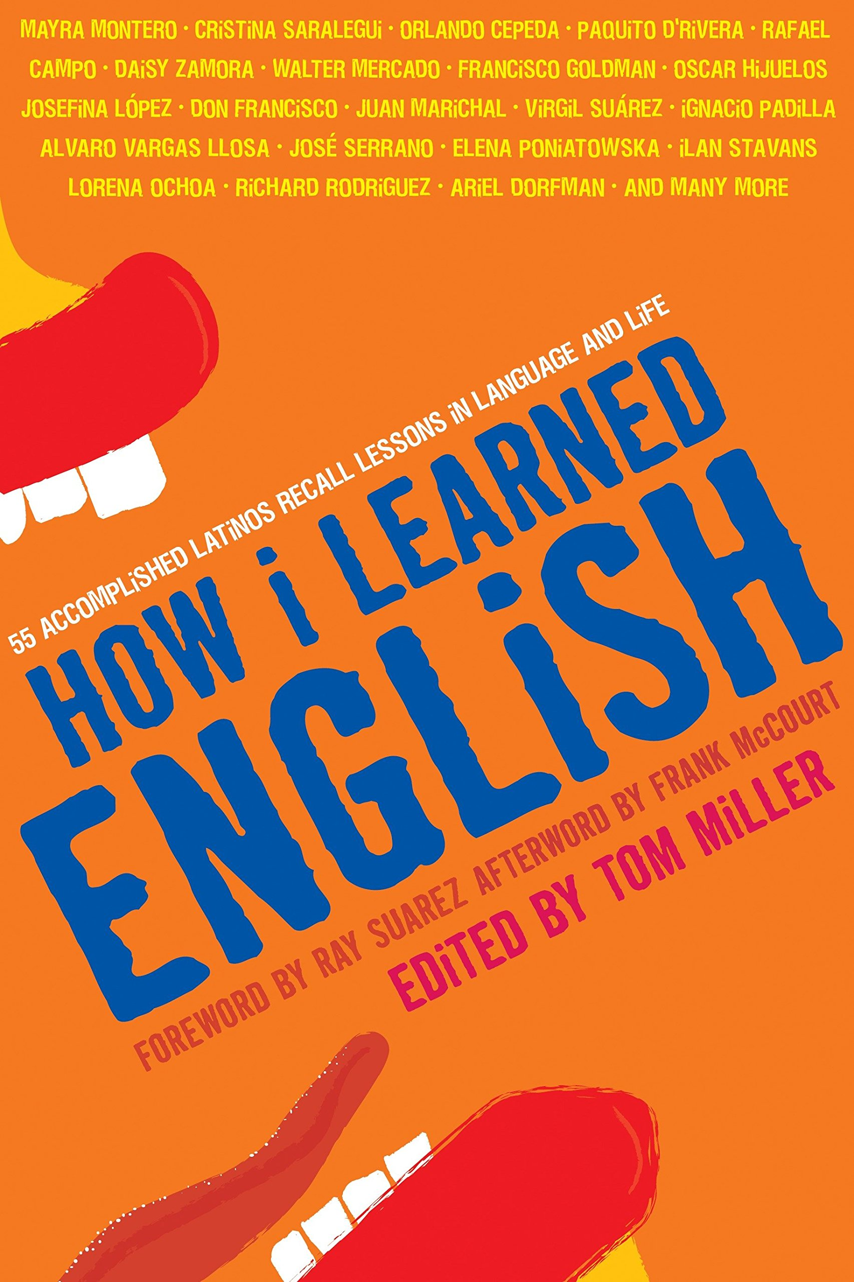 How I Learned English: 55 Accomplished Latinos Recall Lessons in Language and Life by National Geographic
