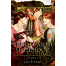 The Pre-Raphaelite Sisterhood (English Edition)