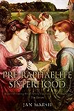 The Pre-Raphaelite Sisterhood