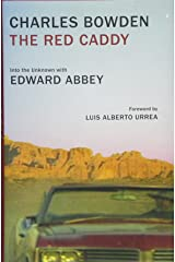 The Red Caddy: Into the Unknown with Edward Abbey Hardcover