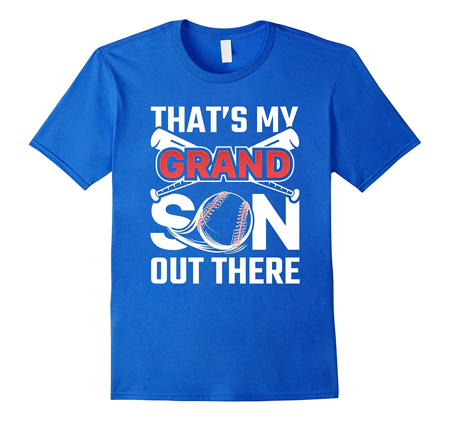 That's My Grandson Out There Baseball Gift Grandpa T-Shirt