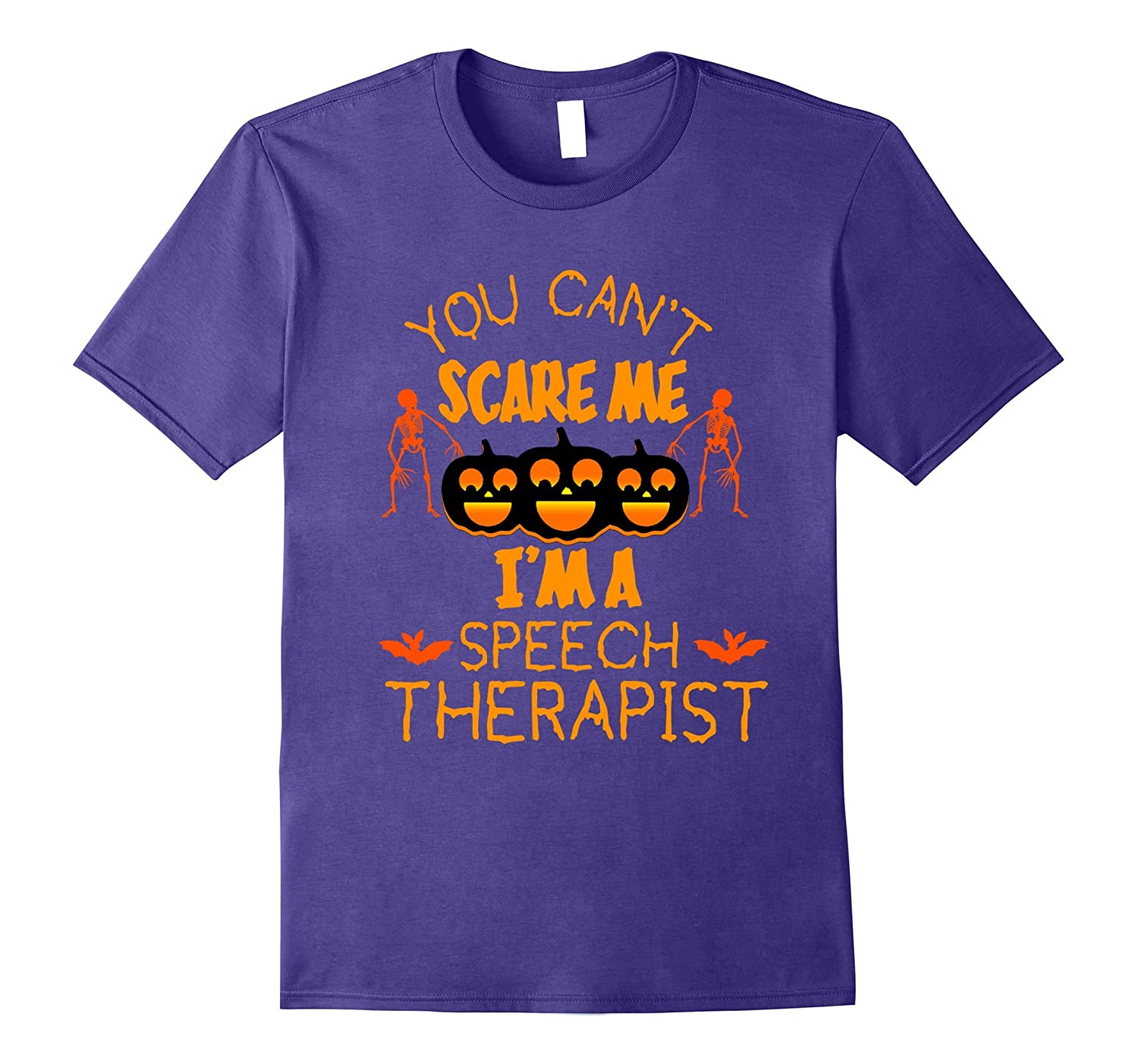 You Can't Scare Me I'm a Speech Therapist Halloween T-shirt-FL