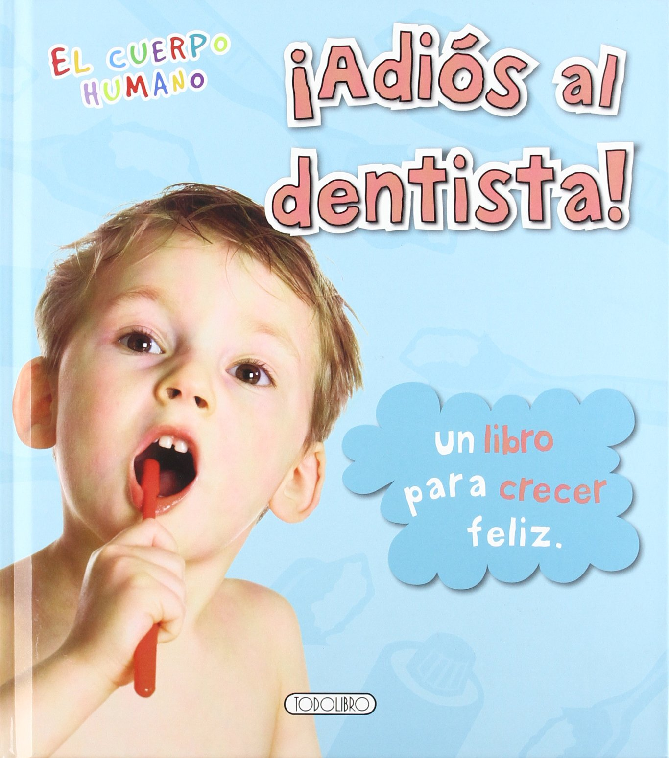¡Adiós al dentista! pdf