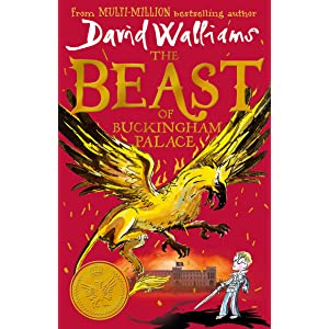 The Beast of Buckingham Palace: The epic new children's book for Christmas from multi-million bestselling author David Walliams