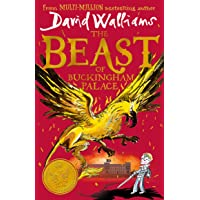The Beast of Buckingham Palace: The brand new epic adventure from multi-million bestselling author David Walliams