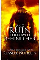 And Ruin Followed Behind Her (The Godsverse Chronicles Book 5) Kindle Edition