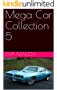 Mega Car Collection 5