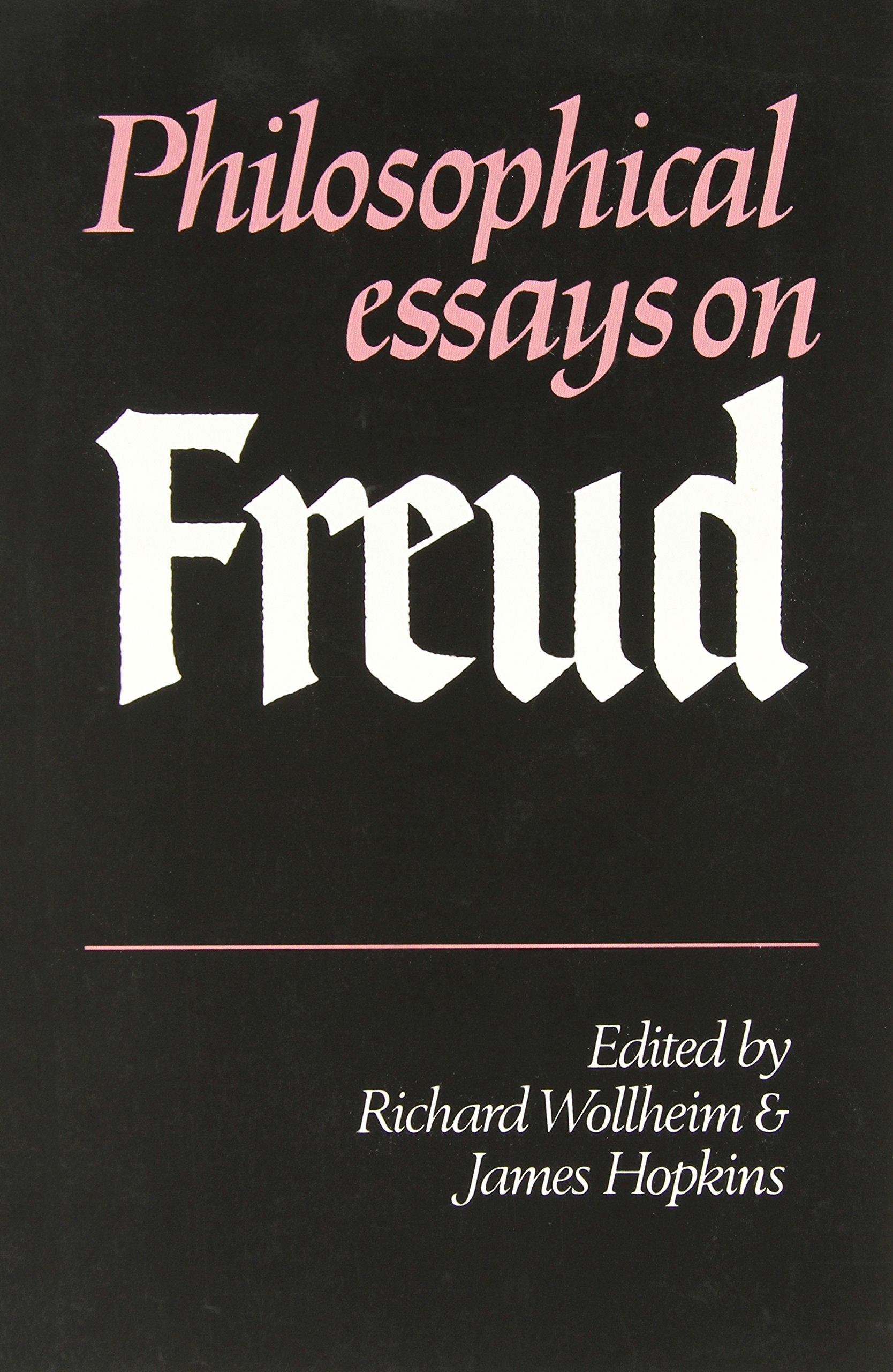philosophical essays on freud richard wollheim james hopkins philosophical essays on freud richard wollheim james hopkins 9780521284257 amazon com books