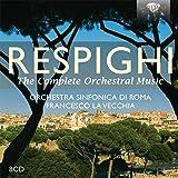 Respighi, Ottorino : Intégrale de l'Oeuvre Orchestrale