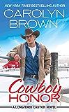 Cowboy Honor: Includes a bonus novella (Longhorn Canyon)