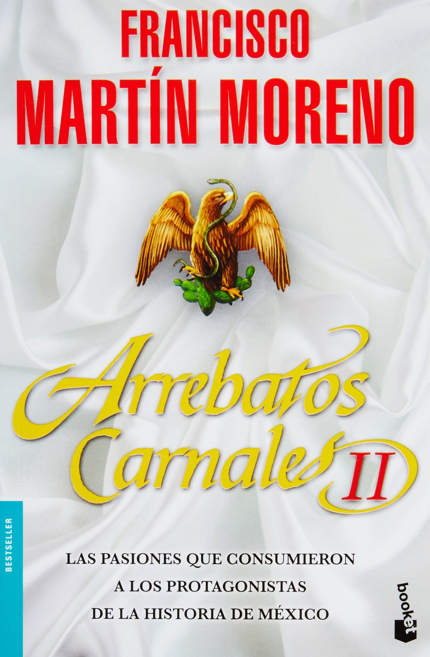Arrebatos carnales 2 (Spanish Edition) (Spanish) Paperback – December 20,  2018