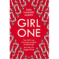 Girl One: The electrifying thriller for fans of The Power and Vox