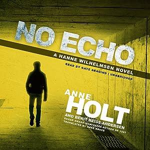 No Echo: A Hanne Wilhelmsen Novel  (Hanne Wilhelmsen Novels , Book 6)