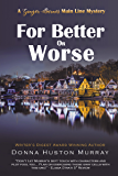 For Better or Worse: A cozy mystery with a difference (A Ginger Barnes Cozy Mystery Book 8)