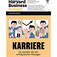 Harvard Business Manager Edition 4/2018: Karriere