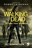 The Walking Dead: Retorno para Woodbury (Vol. 8)