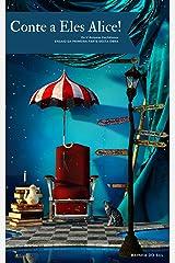 Conte a Eles Alice! : Os V Axiomas Euclidianos (Portuguese Edition) Kindle Edition