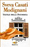 Vicolo della Duchesca (Super bestseller)