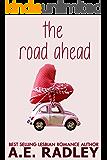 The Road Ahead: Heartwarming Lesbian Romance