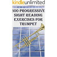 300 Progressive Sight Reading Exercises for Trumpet book cover