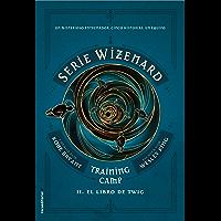 Training camp. El libro de Twig: Serie Wizenard.