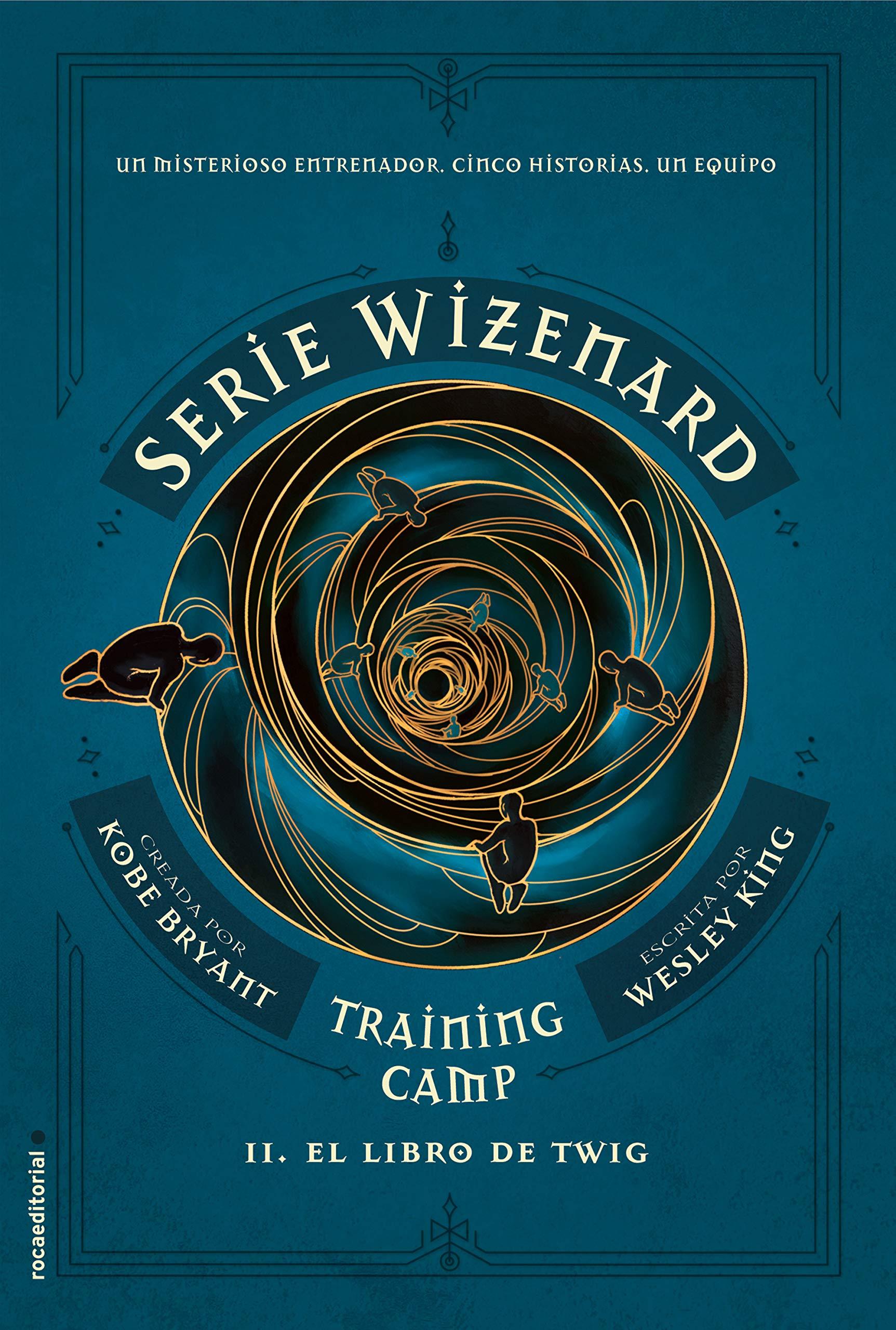 Training camp. El libro de Twig: Serie Wizenard. Libro II (Roca Juvenil)