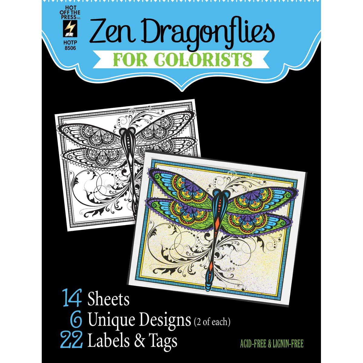 Hot Off the Press For Colorist Book - Zen Dragonflies for Colorists - 14 Black & White Sheets of Heaay Card Hot Off The Press Inc 8506