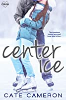 Center Ice (Corrigan Falls Raiders Book 1)
